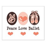 Peace Love Ballet Ballerina Small Poster