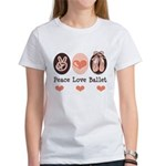 Peace Love Ballet Ballerina Women's T-Shirt