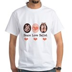 Peace Love Ballet Ballerina White T-Shirt