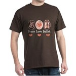 Peace Love Ballet Ballerina Dark T-Shirt