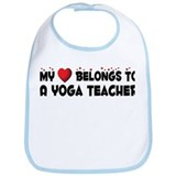 Belongs To A Yoga Teacher Bib
