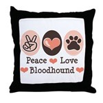 Peace Love Bloodhound Throw Pillow