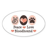 Peace Love Bloodhound Oval Sticker