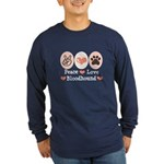 Peace Love Bloodhound Long Sleeve Dark T-Shirt