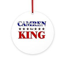 CAMREN for king Ornament (Round)