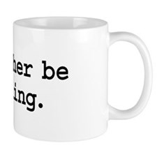i'd rather be reading. Mug