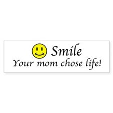 Smile life Bumper Bumper Sticker