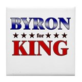 BYRON for king Tile Coaster