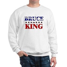 BRUCE for king Sweatshirt