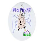 When Pigs Fly Keepsake (Oval)