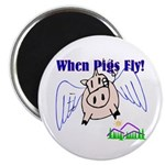 When Pigs Fly Magnet