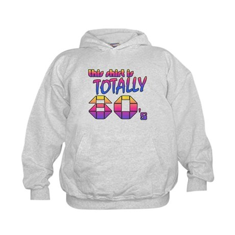 This Shirt is Totally 80's Kids Hoodie