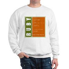 Use Ruby, be happy! Sweatshirt