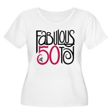 Fabulous at 50! T-Shirt
