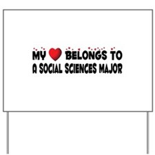 Belongs To A Social Sciences Major Yard Sign