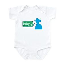 Make My Day Infant Bodysuit
