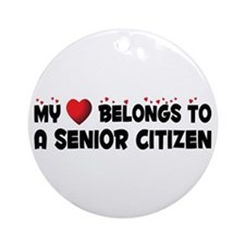 Belongs To A Senior Citizen Ornament (Round)