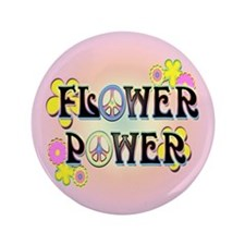 "Flower Power 3.5"" Button"