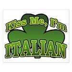 Kiss Me I'm Italian Shamrock Small Poster