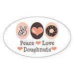 Peace Love Doughnuts Donut Oval Sticker