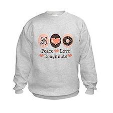 Peace Love Doughnuts Donut Sweatshirt