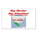 """Listen Up Mexico!"" Sticker (Rectangular"