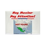 """Listen Up Mexico!"" Rectangle Magnet (10"
