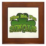 Kiss Me I'm Single Shamrock Framed Tile