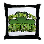 Kiss Me I'm Single Shamrock Throw Pillow