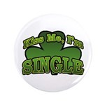 Kiss Me I'm Single Shamrock 3.5