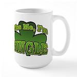 Kiss Me I'm Single Shamrock Large Mug