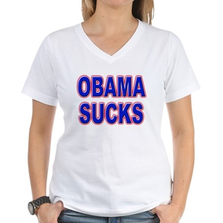 Obama Sucks Women's V-Neck T-Shirt