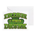 Irish I Were Drunk Shamrock Greeting Cards (Pk of