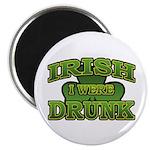 Irish I Were Drunk Shamrock Magnet