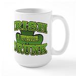 Irish I Were Drunk Shamrock Large Mug