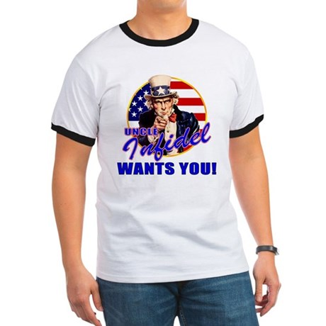Uncle Infidel Wants You Ringer T
