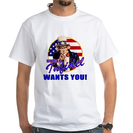 Uncle Infidel Wants You White T-Shirt