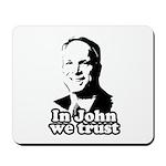 In John we trust Mousepad