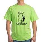 I'm a McCainiac Green T-Shirt