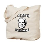 I'm mad for Mac Tote Bag
