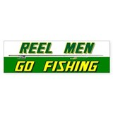 Reel Men Go Fishing Bumper Bumper Sticker