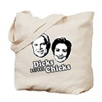 Dicks before Chicks Tote Bag