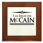 Insane for McCain Framed Tile