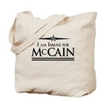 Insane for McCain Tote Bag
