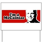 I'm a McCainiac Yard Sign