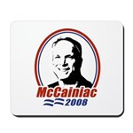McCainiac 2008 Mousepad