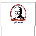 McCainiac 2008 Yard Sign