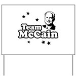 Team McCain Yard Sign