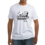 I'm insane for McCain Fitted T-Shirt