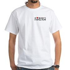 Belongs To A Paintball Player Shirt